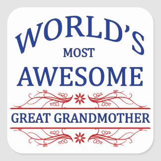 World's Most Awesome Great Grandmother Square Sticker