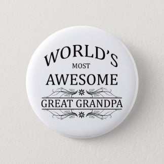 World's Most Awesome Great Grandpa Pinback Button