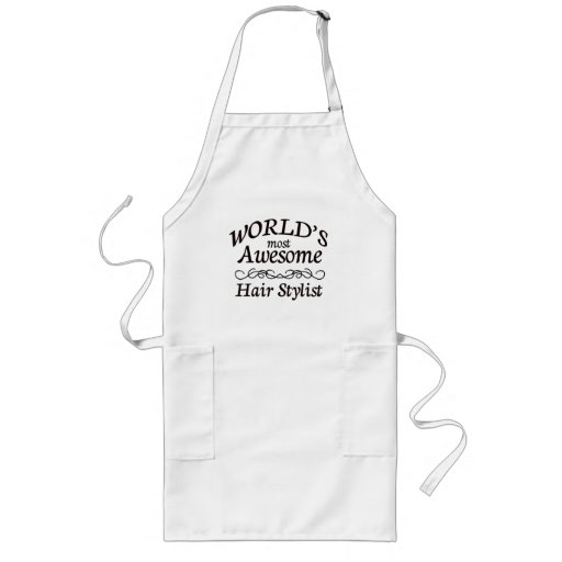 World's Most Awesome Hair Stylist Apron