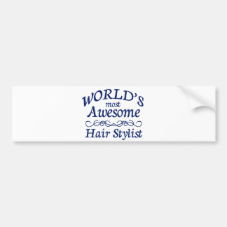 World's Most Awesome Hair Stylist Bumper Sticker