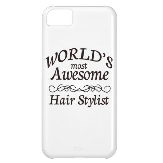 World's Most Awesome Hair Stylist Cover For iPhone 5C