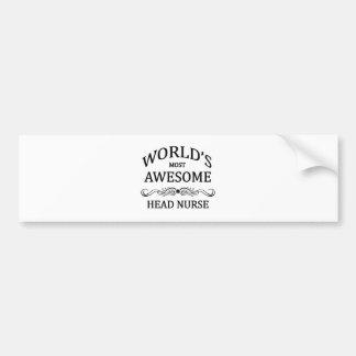 World's Most Awesome Head Nurse Bumper Sticker