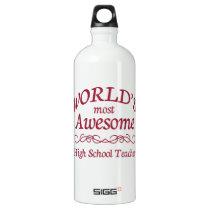 World's Most Awesome High School Teacher Aluminum Water Bottle