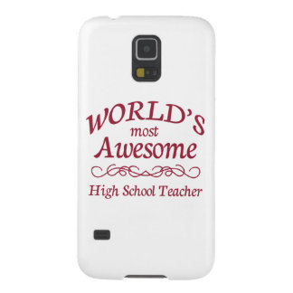World's Most Awesome High School Teacher Galaxy S5 Cover