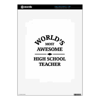 World's most awesome High school teacher Decals For iPad 2
