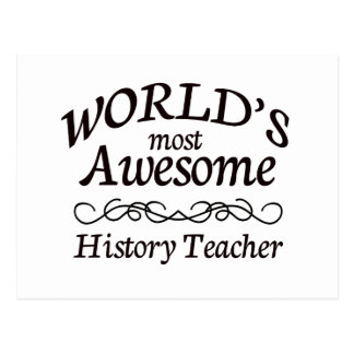 World's Most Awesome History Teacher Postcard