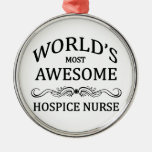 World's Most Awesome Hospice Nurse Round Metal Christmas Ornament