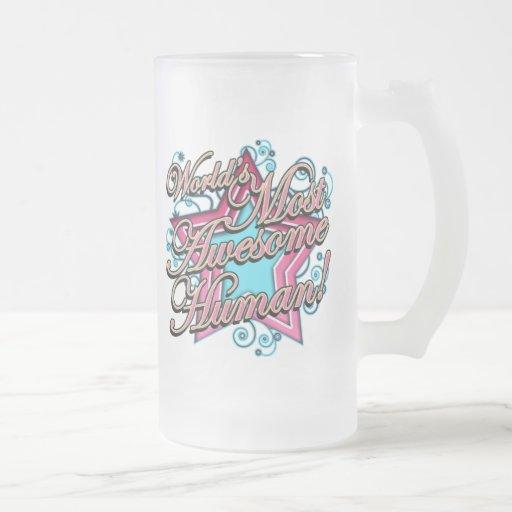 Worlds Most Awesome Human Mug