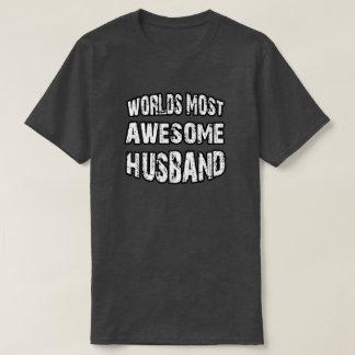 World's Most Awesome Husband T-Shirt