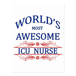 World's Most Awesome ICU Nurse Postcard