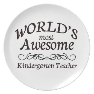 World's Most Awesome Kindergarten Teacher Plate