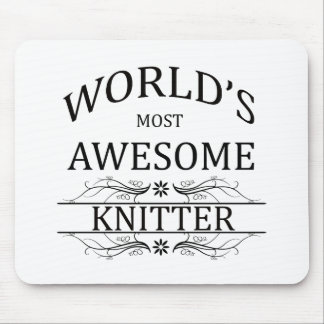World's Most Awesome Knitter Mouse Pad