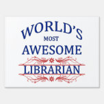 World's Most Awesome Librarian Signs