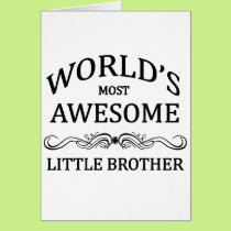 World's Most Awesome Little Brother Card