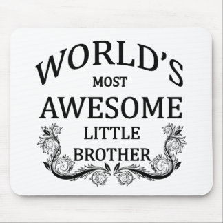 World's Most Awesome Little Brother Mouse Pad