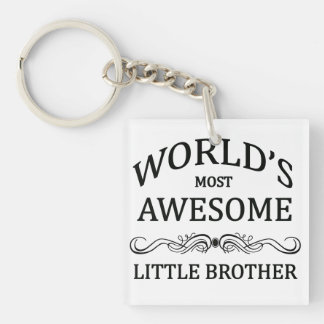 World's Most Awesome Little Brother Single-Sided Square Acrylic Keychain