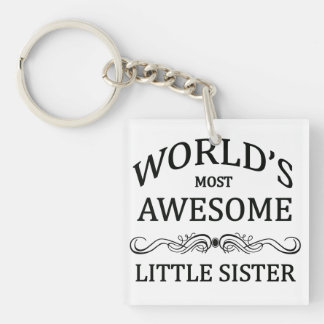 World's Most Awesome Little Sister Keychain
