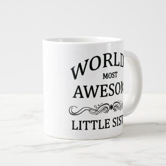 World's Most Awesome Little Sister Large Coffee Mug