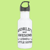 World's Most Awesome Little Sister Water Bottle