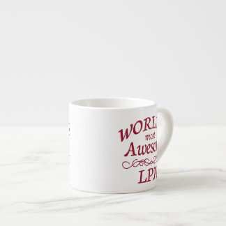 World's Most Awesome LPN Espresso Cup