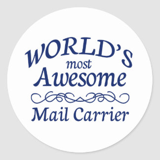 World's Most Awesome Mail Carrier Classic Round Sticker