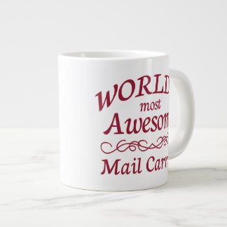 World's Most Awesome Mail Carrier Giant Coffee Mug