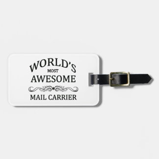 World's Most Awesome Mail Carrier Luggage Tag