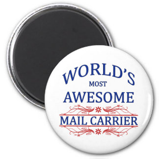 World's Most Awesome Mail Carrier 2 Inch Round Magnet