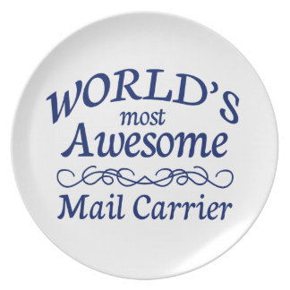 World's Most Awesome Mail Carrier Melamine Plate