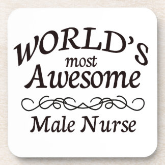 World's Most Awesome Male Nurse Beverage Coaster