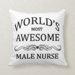 World's Most Awesome Male Nurse Pillow