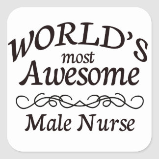 World's Most Awesome Male Nurse Square Sticker