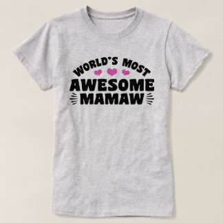 World's Most Awesome MaMaw T-Shirt