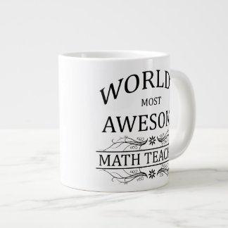 World's Most Awesome Math Teacher Large Coffee Mug