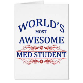 World's Most Awesome Med Student Card
