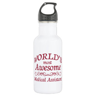 World's Most Awesome Medical Assistant 18oz Water Bottle