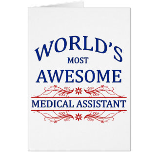 World's Most Awesome Medical Assistant Card