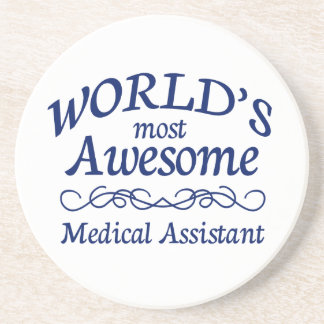 World's Most Awesome Medical Assistant Drink Coaster