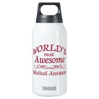 World's Most Awesome Medical Assistant Insulated Water Bottle