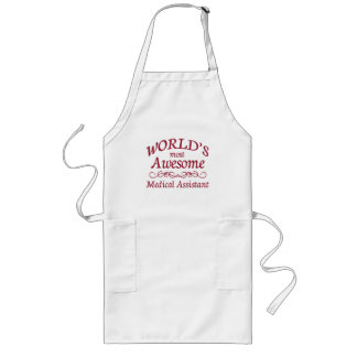 World's Most Awesome Medical Assistant Long Apron