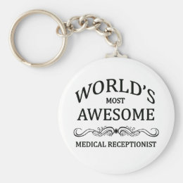 World's Most Awesome Medical Receptionist Keychain