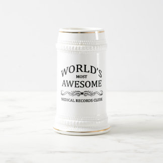 World's Most Awesome Medical Records Clerk Beer Stein