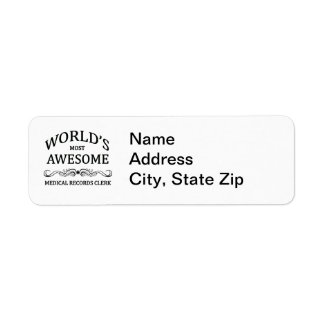 World's Most Awesome Medical Records Clerk Label