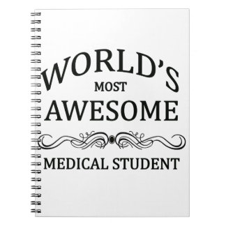 World's Most Awesome Medical Student Spiral Notebook