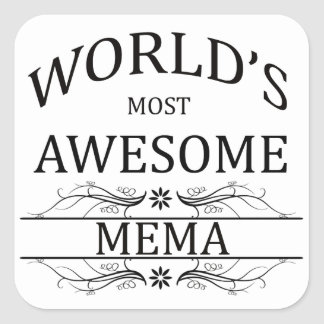 World's Most Awesome Mema Square Sticker