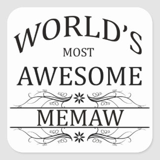 World's Most Awesome Memaw Square Sticker