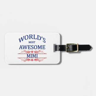 World's Most Awesome Mimi Bag Tag