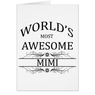 World's Most Awesome Mimi Card