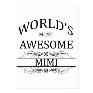World's Most Awesome Mimi Postcard