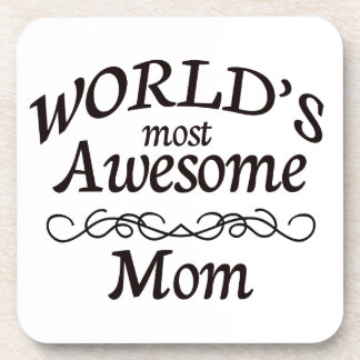 World's Most Awesome Mom Coaster